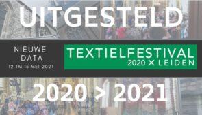 Textiel Festival uitgesteld naar 2021