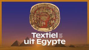 Kortingsactie leden Textielorganisaties voor bezoek aan 'Textiel uit Egypte'
