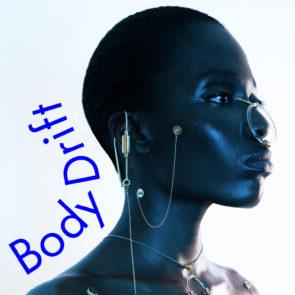 Bodydrift – Anatomies of the Future