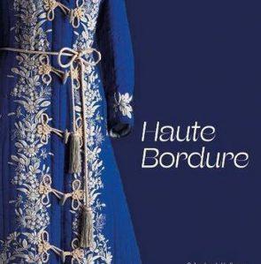 Haute Bordure. Online presentatie over borduren in de mode